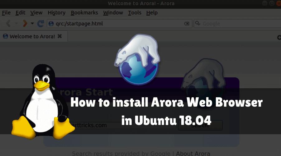 如何在 Ubuntu 18.04 上安装 Arora 浏览器