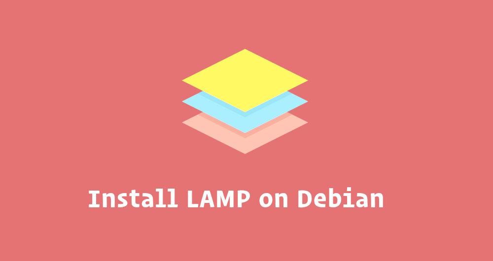 如何在 Debian 9 上搭建 LAMP 环境