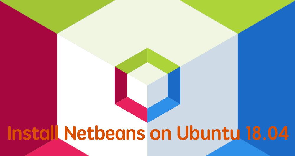 如何在 Ubuntu 18.04 安装 Netbeans