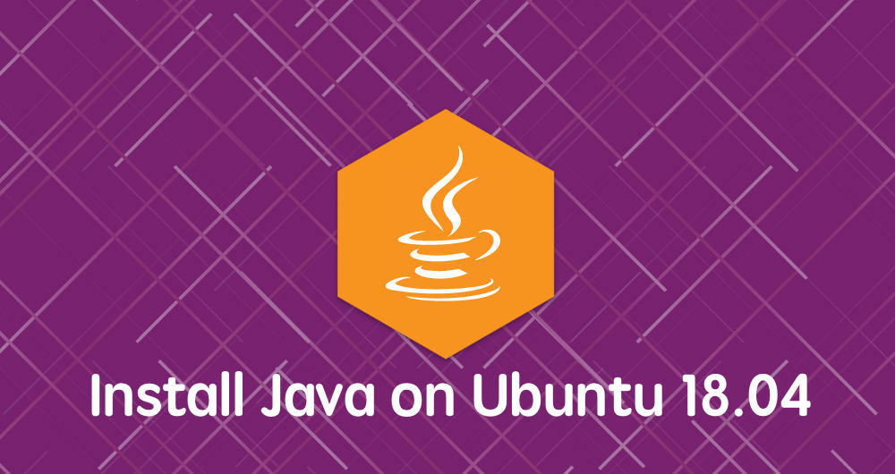 如何在 Ubuntu 18.04 上安装 Java