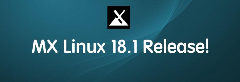 Linux发行版 MX Linux 18.1 发布!