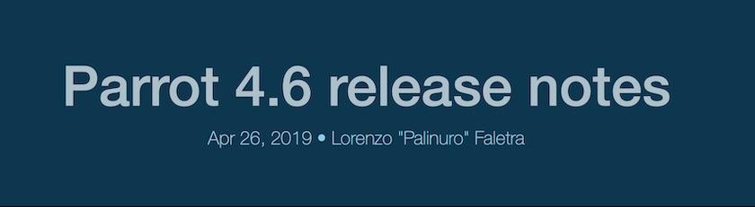 Linux发行版 Parrot 4.6 发布!