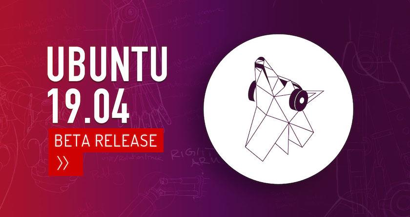 Ubuntu 19.04 Beta 现在可供下载!